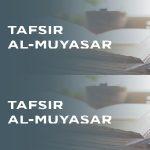 TAFSIR AL-MUYASAR SURAT AL-BAQOROH 241-245